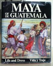 Book:  Maya of/de Guatemala by Carmen Pettersen