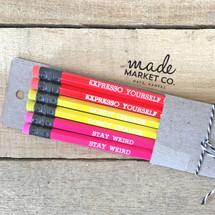 Stay Weird Pencil Set