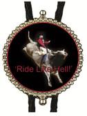 'Ride Like Hell' Cowboy Bull Rider Bolo Tie