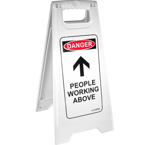 """Floor Safety Sign - White - 26""""H X 11""""W - DANGER PEOPLE WORKING ABOVE - Each"""
