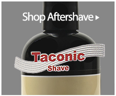 Shop Taconic Shaving Soaps, Creams, Aftershave