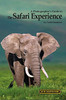 """A Photographer's Guide to The Safari Experience  Here is a blurb that I wrote for the book: """"Todd's knowledge of the game parks and animals of East Africa is vast, and in his new book, he shares with you not only that knowledge but the photographic techniques that he has developed and used over the past decade.  Whether you are just dreaming of a trip to Kenya or Tanzania of have been there many times, this book will prove to be both an extremely useful and educational resource as well as a huge inspiration.  Simply put, the number and the quality of photographic tips offered in this book is incredible."""