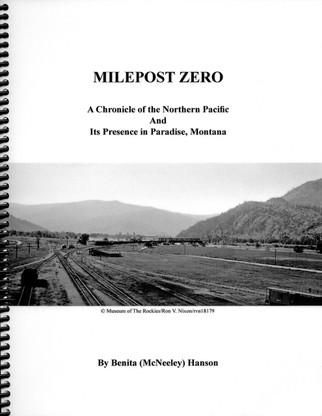 Milepost Zero: The NP in Paradise Montana