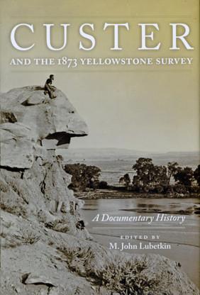 Custer & the 1873 Yellowstone Survey