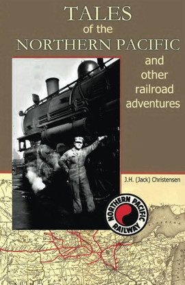 Tales of the Northern Pacific by Jack Christensen.