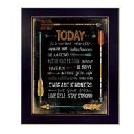 "MA2046A-712 BLK ""Today is a Brand New Day"" is an 20""x26"" print framed in a 712 Black frame.  This artwork by artist Marla Rae features a design of colorful arrows with text about affirmations ""Pursue your passion…etc"". The print has an archival, protective, textured finish so no glass is needed, and is ready to hang. Made in the USA by skilled American workers."