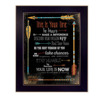 "MA2048A-712 BLK ""This is Your Time"" is an 20""x26"" print framed in a 712 Black frame.  This artwork by artist Marla Rae features a design of colorful arrows with text about affirmations ""Find your voice…etc"". The print has an archival, protective, textured finish so no glass is needed, and is ready to hang. Made in the USA by skilled American workers."