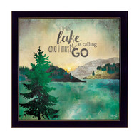 MA2058-712 BLK ƒ??The Lake is Callingƒ? is a 12ƒ?x12ƒ? art print framed in a Black 712 frame. The art of American artist Marla Rae shows a beautiful decorative scene of a pine tree and a mountain lake with the text ƒ??The Lake is Calling and I must goƒ? The print has an archival, protective, textured finish so no glass is needed, and is ready to hang. Made with pride in the USA by skilled American workers.
