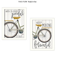 "V413-712W ""Pedal it Out"""