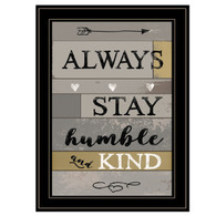 "KT238-704G ""Always Stay Humble and Kind"""