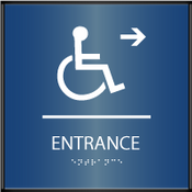 Curved ADA Accessible Entrance Right Sign