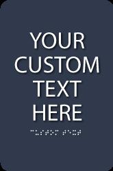 "Custom ADA Sign - 6"" x 9"""
