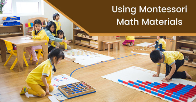 How To Use Montessori Math Materials