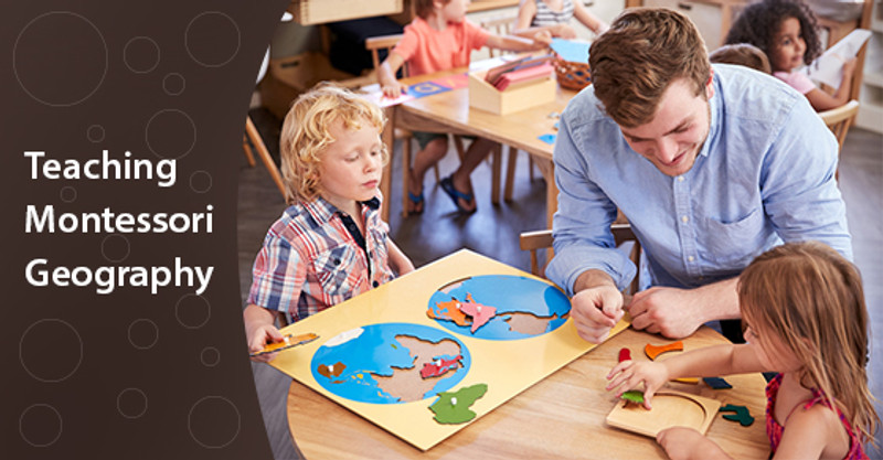How To Teach Your Child Montessori Geography