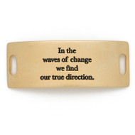 "Lenny and Eva Essential Sentiment ""In the waves of change we find our true direction"""