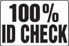MADM937 100% ID Check Big Safety Sign
