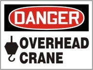 Danger - Danger Overhead Crane