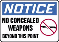Notice - No Concealed Weapons Beyond This Point