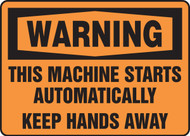 Warning - This Machine Starts Automatically Keep Hands Away