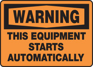 Warning - This Equipment Starts Automatically