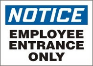 Notice - Employee Entrance Only