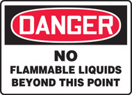 Danger - No Flammable Liquids Beyond This Point