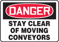 Danger - Stay Clear Of Moving Conveyors