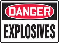 Danger - Explosives Sign