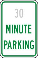 Semi Custom  Minute Parking Sign