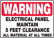 Warning - Electrical Panel Maintain 5 Feet Clearance All Material At All Time