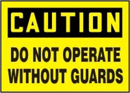 Caution - Do Not Operate Without Guards 1