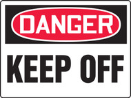 Danger - Danger Keep Off - Max Aluma-Wood - 36'' X 48''