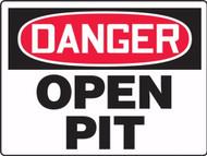 Danger - Danger Open Pit - Max Aluma-Wood - 36'' X 48''