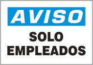 Solo Empleados- Spanish Safety Sign