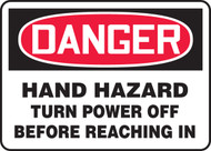 Danger - Hand Hazard Turn Power Off Before Reaching In