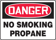 Danger - No Smoking Propane