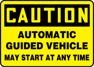 Caution - Automatic Guided Vehicle May Start At Any Time