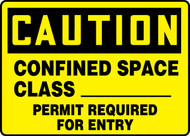 Caution - Confined Space Class ___ Permit Required For Entry 1