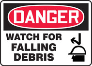 Danger - Watch For Falling Debris Sign