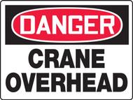 Danger - Danger Crane Overhead - Max Aluma-Wood - 36'' X 48''