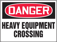 Danger - Danger Heavy Equipment Crossing - Max Aluma-Wood - 48'' X 72''