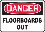 Danger - Floorboards Out