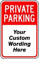 Private Parking Sign- Semi Custom