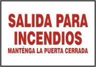Salida Para Incendios Mantenga La Puerta Cerrada- Spanish Safety Sign