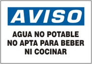 Agua No Potable No Apta Para Beber Ni Cocinar- Spanish Safety Sign