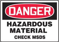 Danger - Hazardous Material Check MSDS