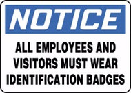 Notice - All Employees And Visitors Must Wear Identification Badges