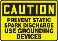 Caution - Prevent Static Spark Discharge Use Grounding Devices