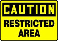 Caution - Restricted Area