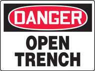 Danger - Danger Open Trench - Max Aluma-Wood - 36'' X 48''